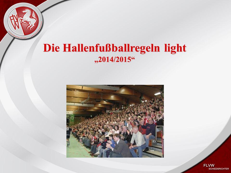 """Die Hallenfußballregeln light """"2014/2015"""