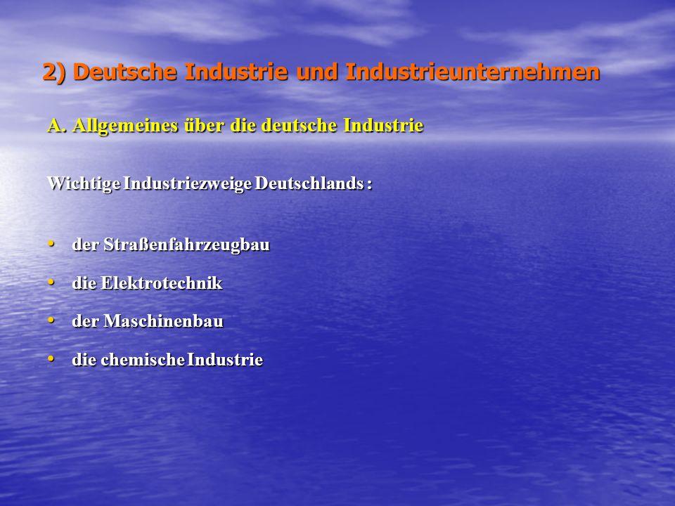 2) Deutsche Industrie und Industrieunternehmen