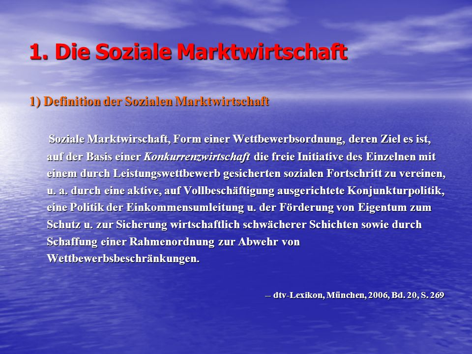 1. Die Soziale Marktwirtschaft