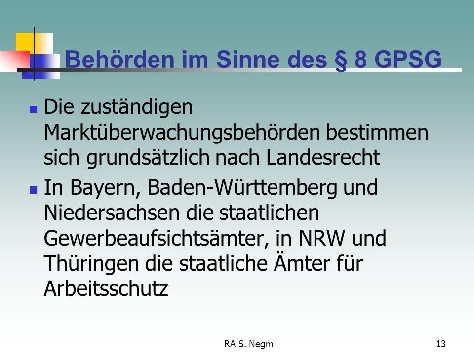 Behörden im Sinne des § 8 GPSG