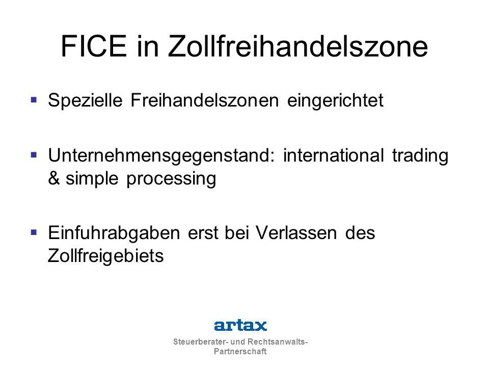 FICE in Zollfreihandelszone