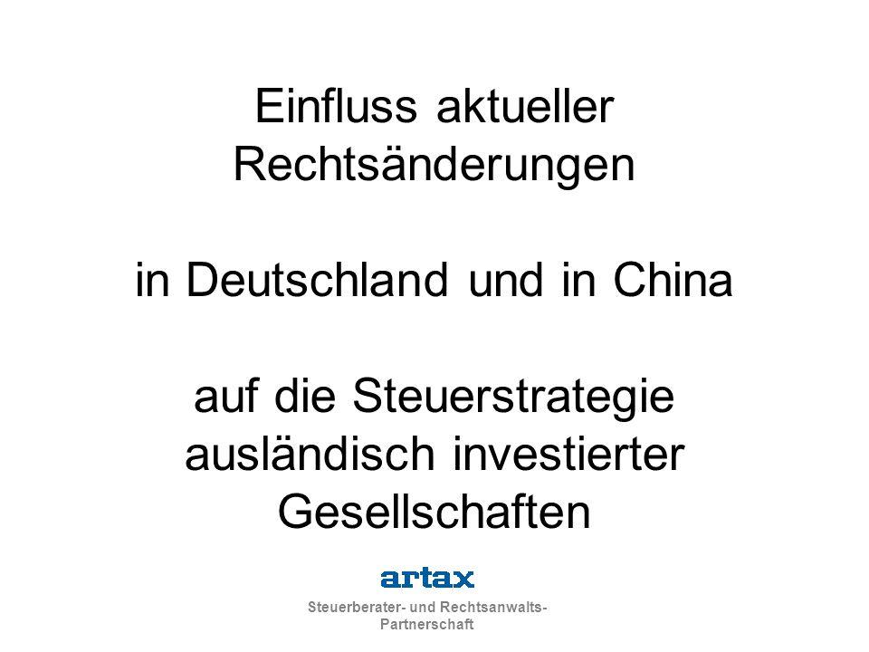 Einfluss aktueller Rechtsänderungen in Deutschland und in China auf die Steuerstrategie ausländisch investierter Gesellschaften