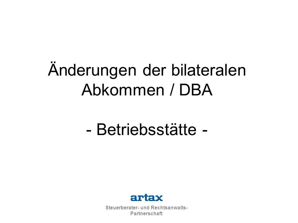 Änderungen der bilateralen Abkommen / DBA - Betriebsstätte -