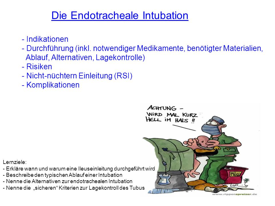 Die Endotracheale Intubation