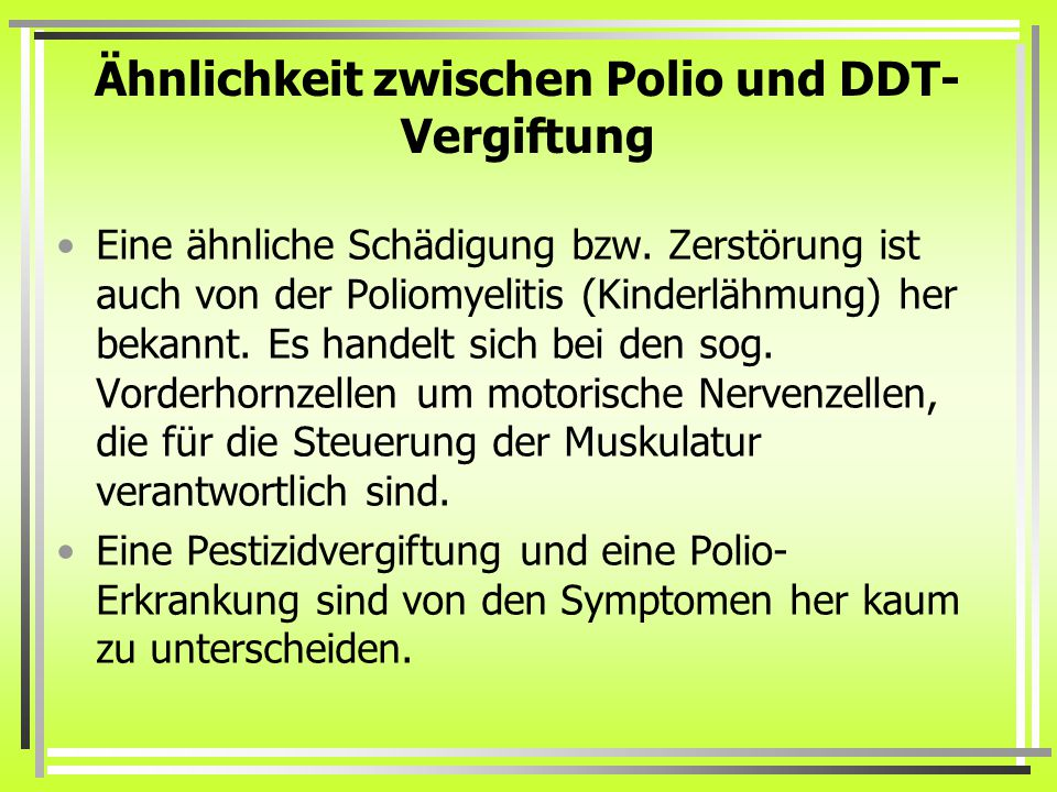 Ähnlichkeit zwischen Polio und DDT-Vergiftung