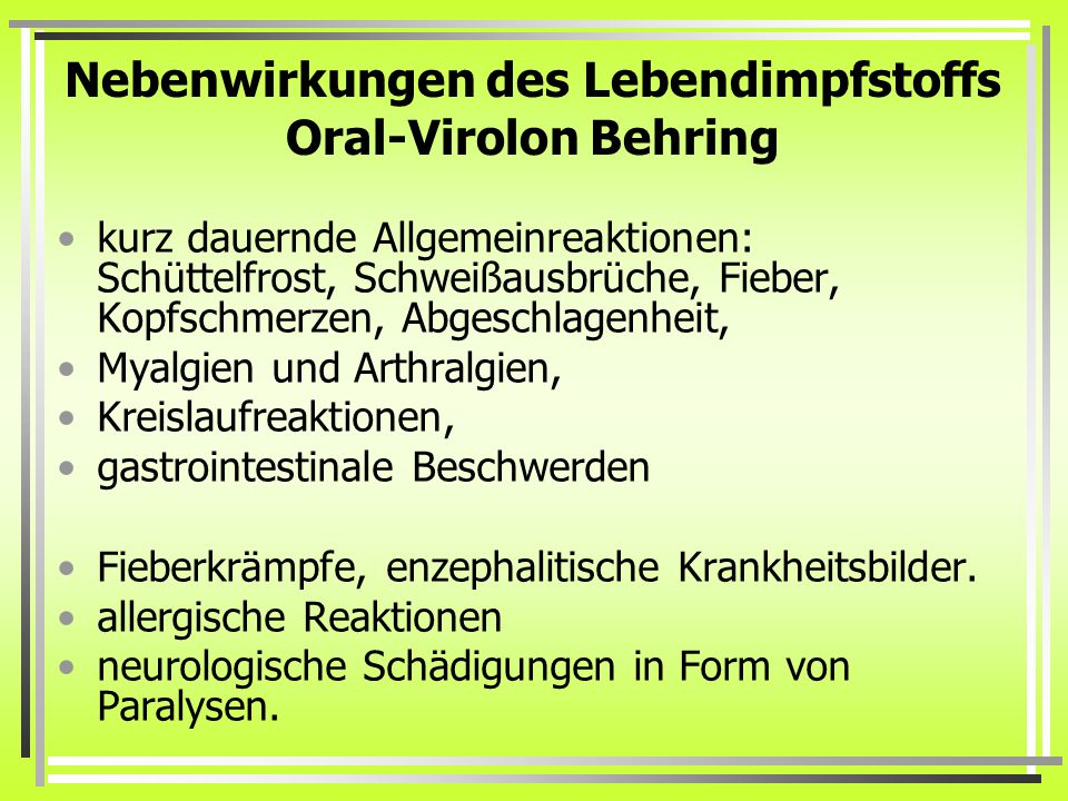 Nebenwirkungen des Lebendimpfstoffs Oral-Virolon Behring