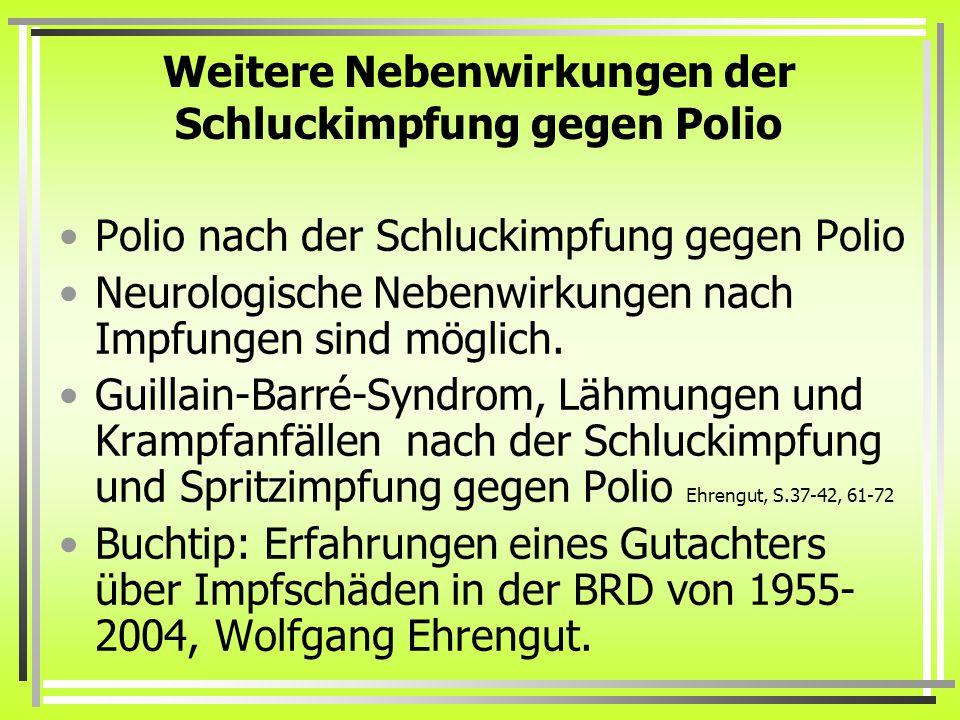 Weitere Nebenwirkungen der Schluckimpfung gegen Polio