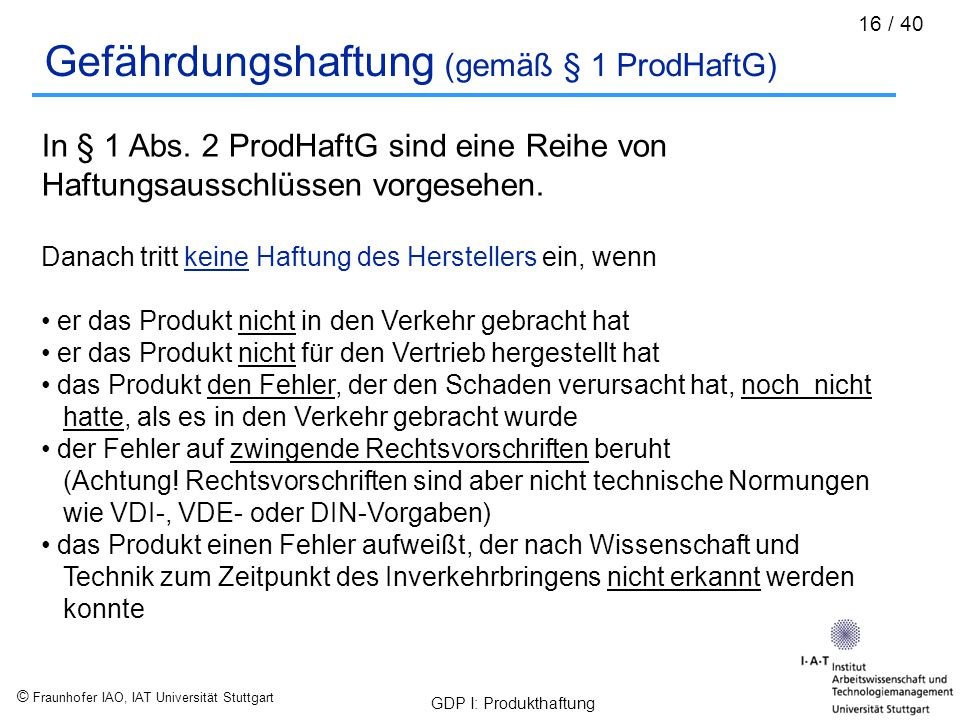Gefährdungshaftung (gemäß § 1 ProdHaftG)