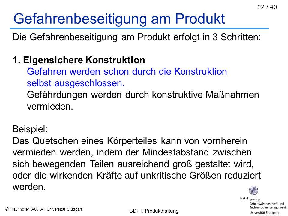 Gefahrenbeseitigung am Produkt