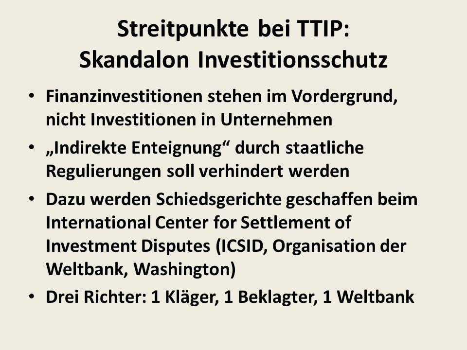 Streitpunkte bei TTIP: Skandalon Investitionsschutz