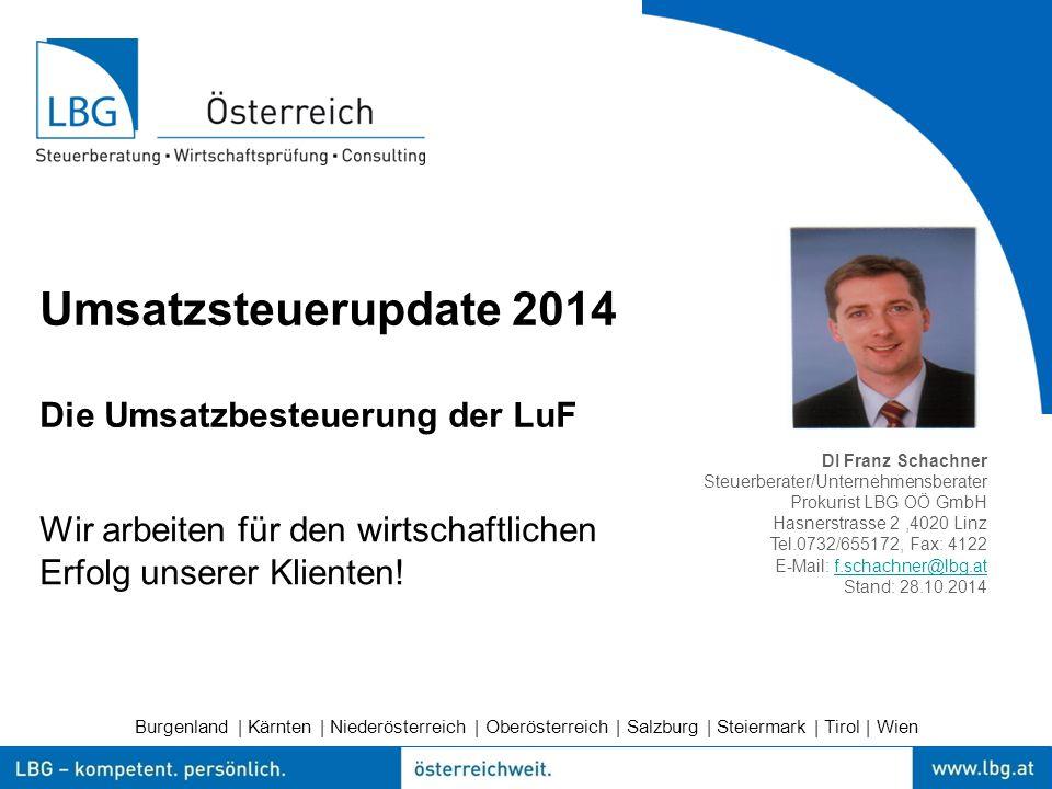 Umsatzsteuerupdate 2014 Die Umsatzbesteuerung der LuF