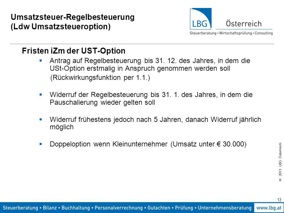 Umsatzsteuer-Regelbesteuerung (Ldw Umsatzsteueroption)