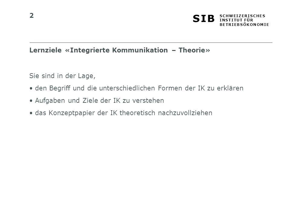 Lernziele «Integrierte Kommunikation – Theorie»