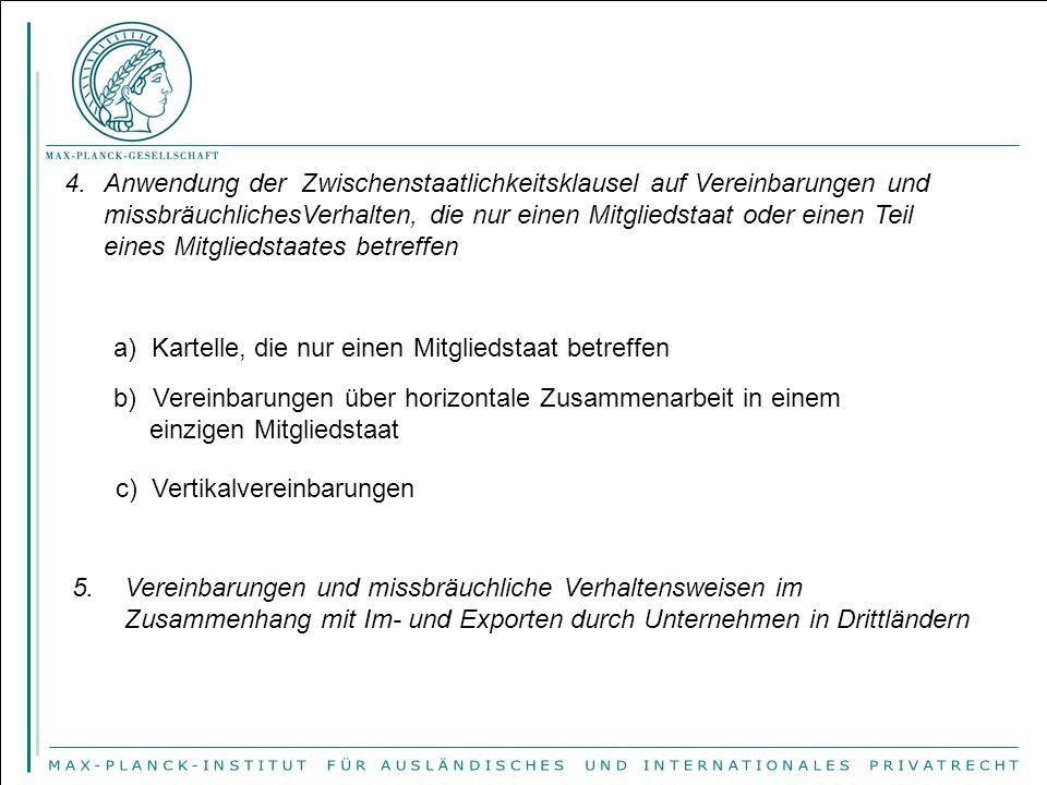 Anwendung der Zwischenstaatlichkeitsklausel auf Vereinbarungen und missbräuchlichesVerhalten, die nur einen Mitgliedstaat oder einen Teil eines Mitgliedstaates betreffen