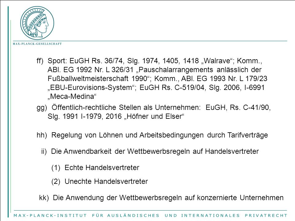 "Sport: EuGH Rs. 36/74, Slg. 1974, 1405, 1418 ""Walrave ; Komm. , ABl"