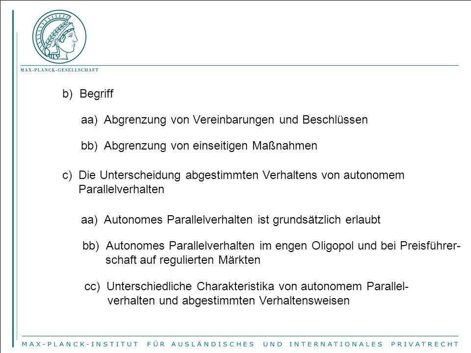 b) Begriff aa) Abgrenzung von Vereinbarungen und Beschlüssen. bb) Abgrenzung von einseitigen Maßnahmen.