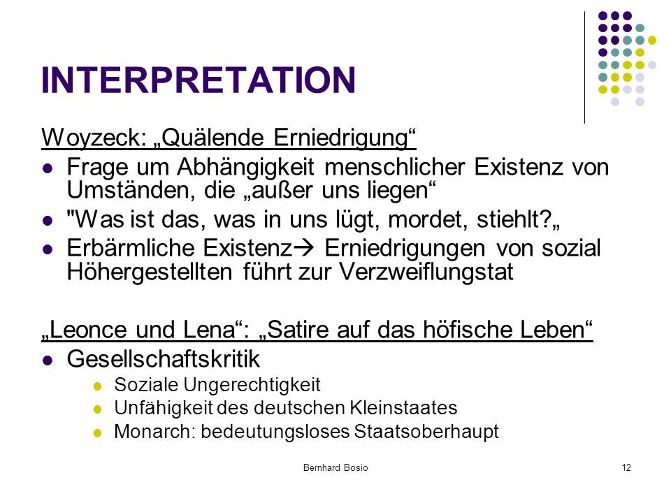 "INTERPRETATION Woyzeck: ""Quälende Erniedrigung"