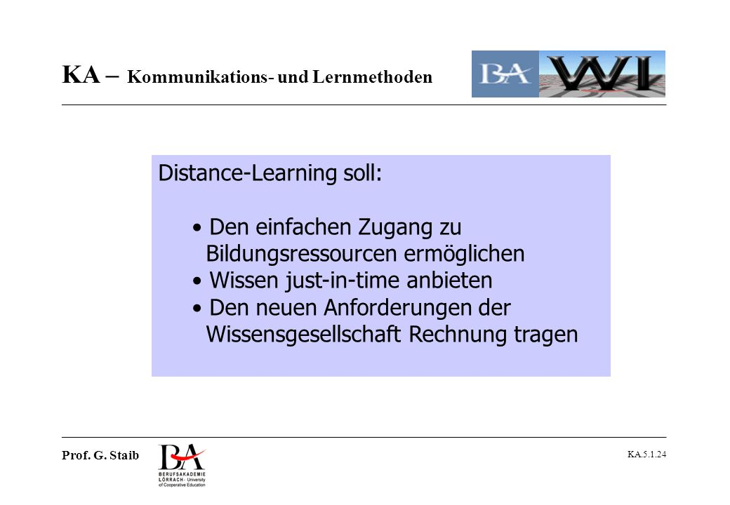 Distance-Learning soll:
