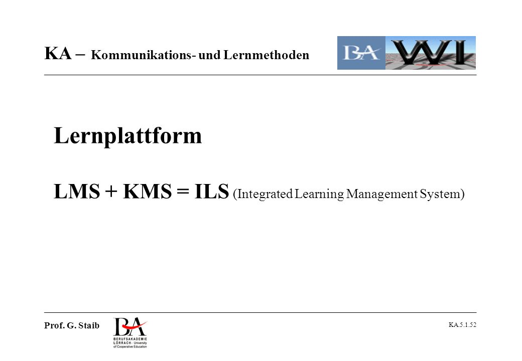 Lernplattform LMS + KMS = ILS (Integrated Learning Management System)