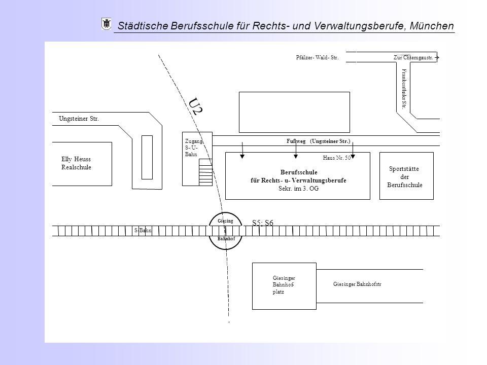 U2 S5; S6 Elly Heuss Realschule Ungsteiner Str. Berufsschule