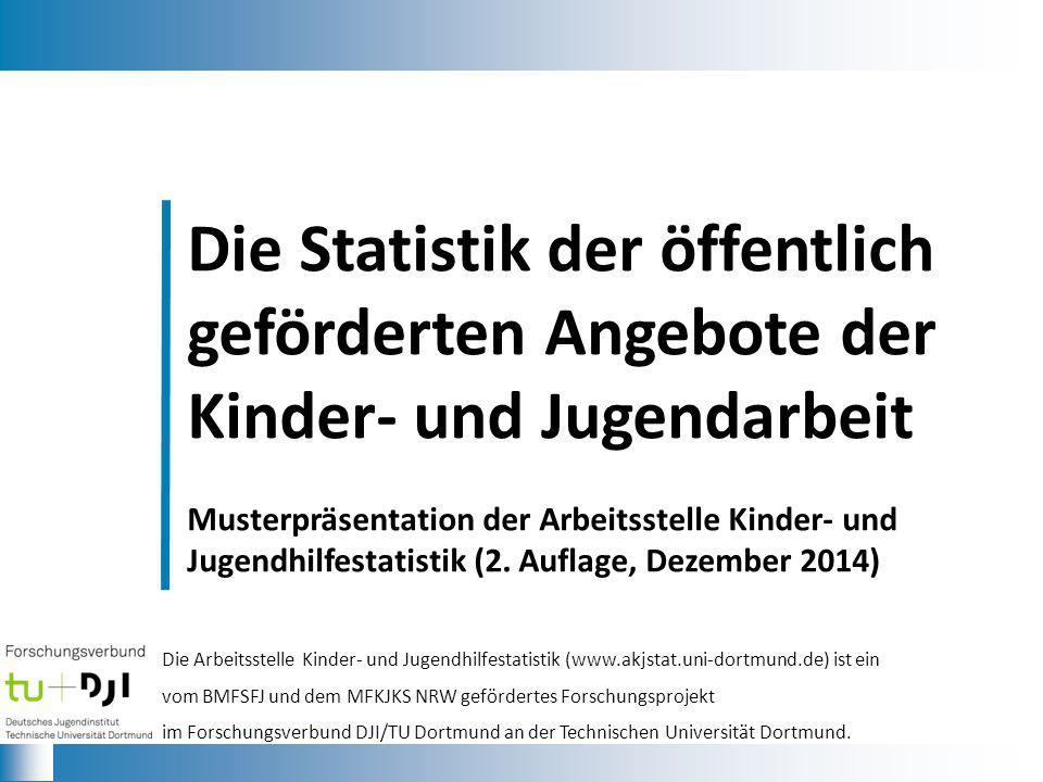 Die Statistik der öffentlich geförderten Angebote der Kinder- und Jugendarbeit