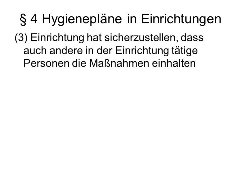§ 4 Hygienepläne in Einrichtungen