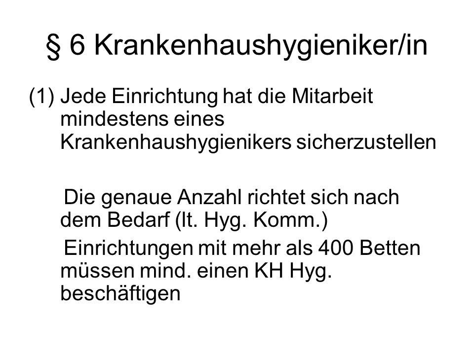 § 6 Krankenhaushygieniker/in
