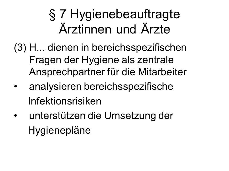 § 7 Hygienebeauftragte Ärztinnen und Ärzte