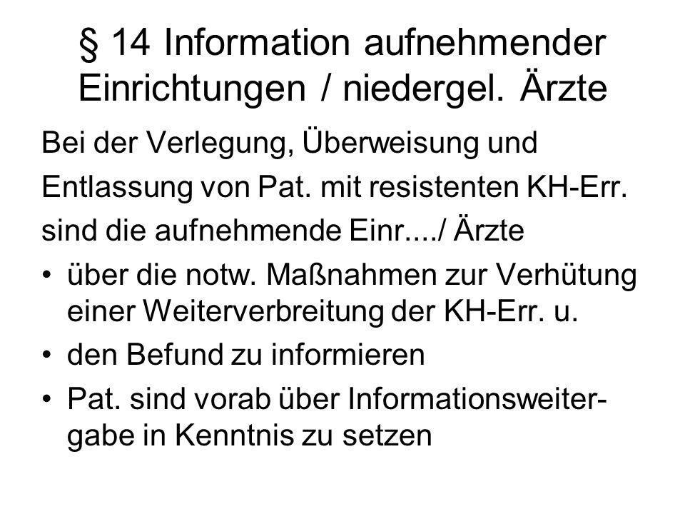 § 14 Information aufnehmender Einrichtungen / niedergel. Ärzte
