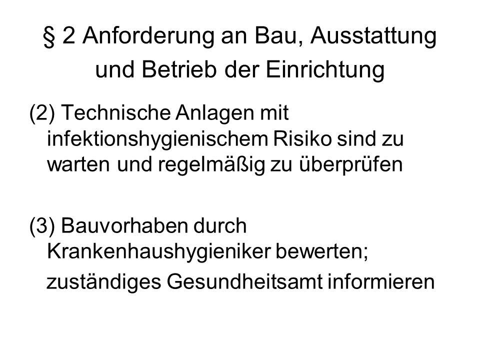 § 2 Anforderung an Bau, Ausstattung und Betrieb der Einrichtung