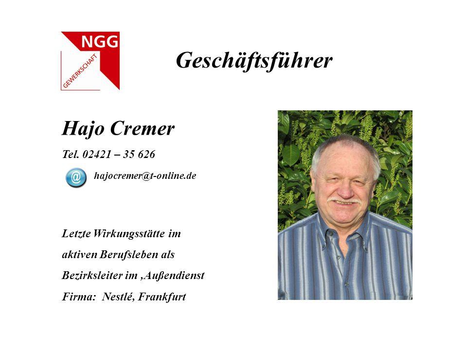 Geschäftsführer Hajo Cremer Tel. 02421 – 35 626 hajocremer@t-online.de