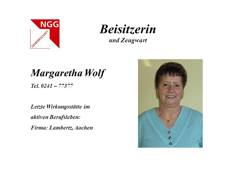 Beisitzerin Margaretha Wolf und Zeugwart Tel. 0241 – 77377
