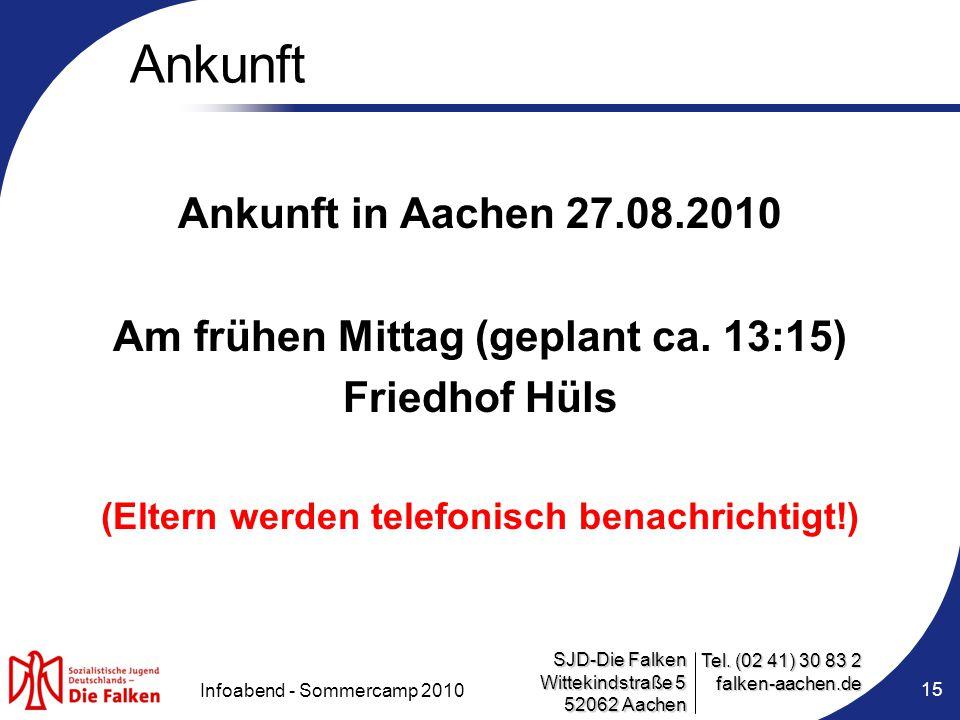 Ankunft Ankunft in Aachen 27.08.2010