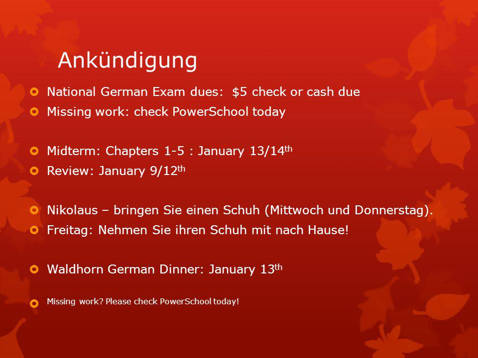Ankündigung National German Exam dues: $5 check or cash due