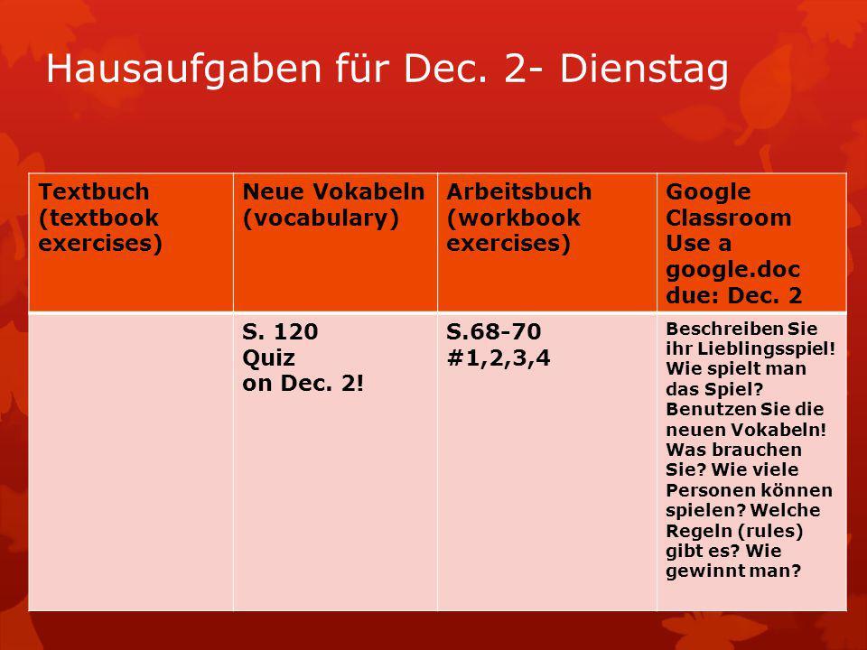 Hausaufgaben für Dec. 2- Dienstag