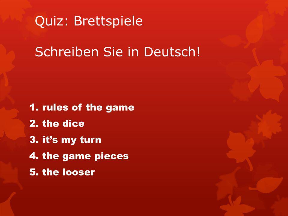 Quiz: Brettspiele Schreiben Sie in Deutsch!