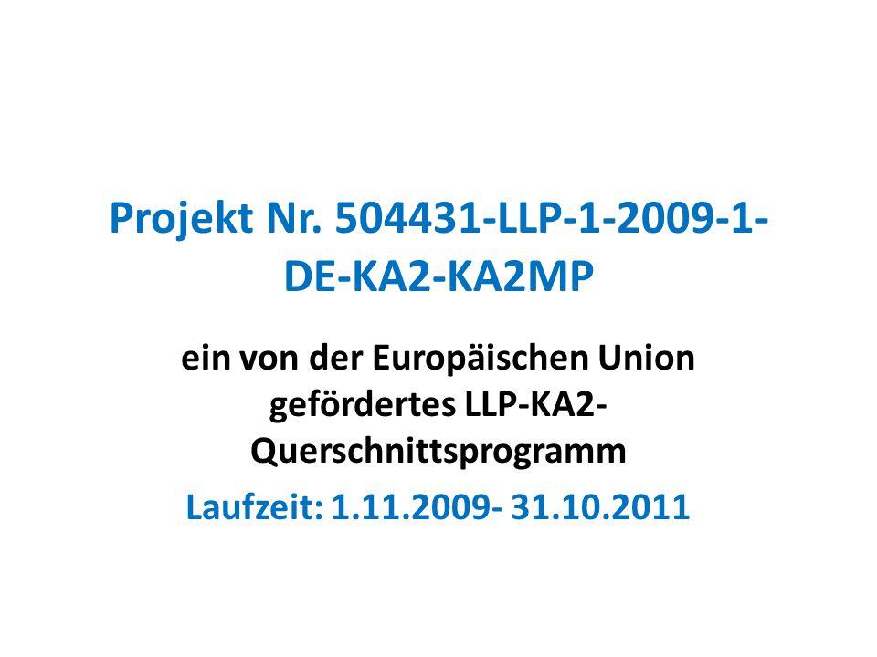 Projekt Nr. 504431-LLP-1-2009-1-DE-KA2-KA2MP