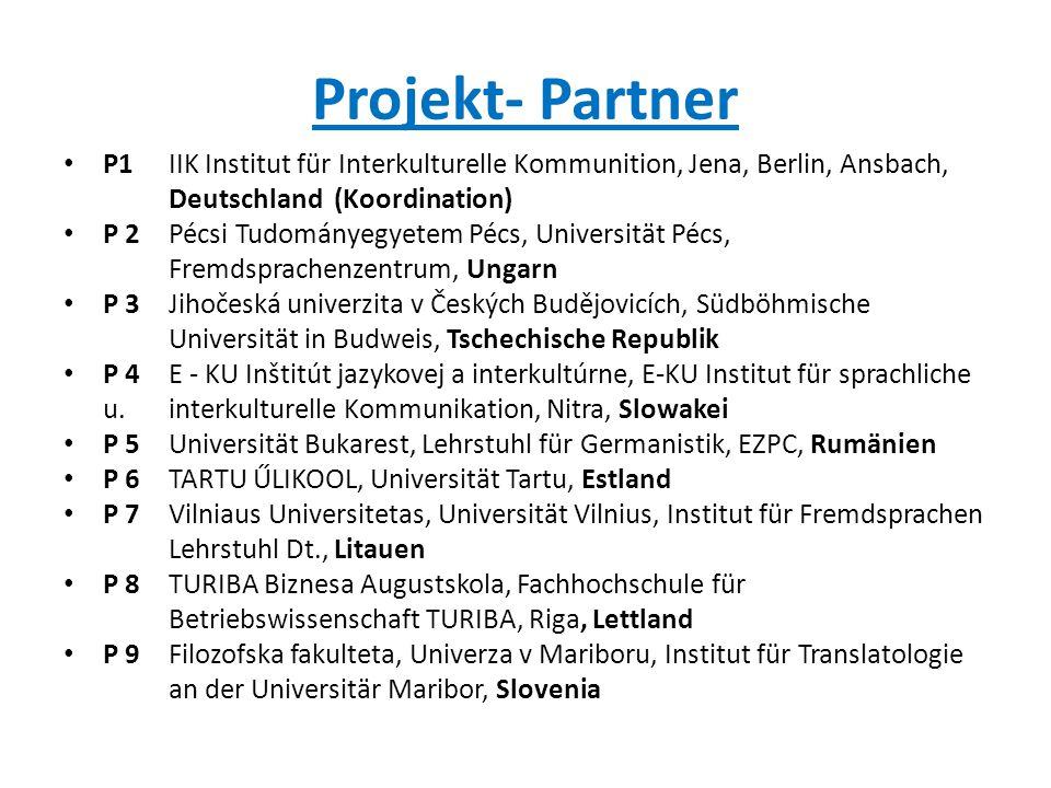 Projekt- Partner P1 IIK Institut für Interkulturelle Kommunition, Jena, Berlin, Ansbach, Deutschland (Koordination)