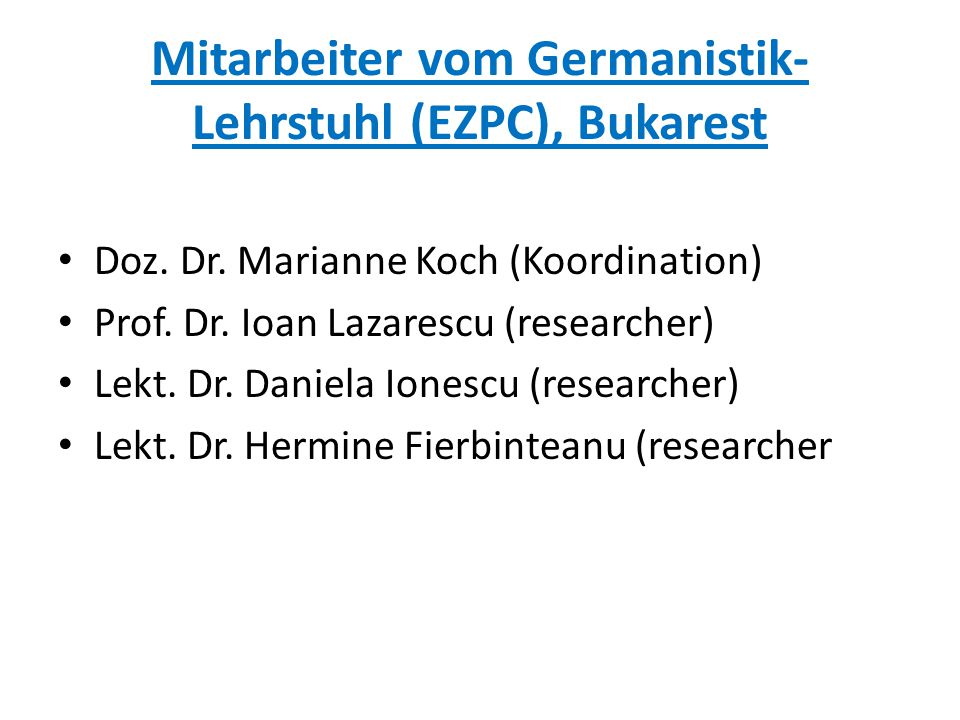 Mitarbeiter vom Germanistik-Lehrstuhl (EZPC), Bukarest