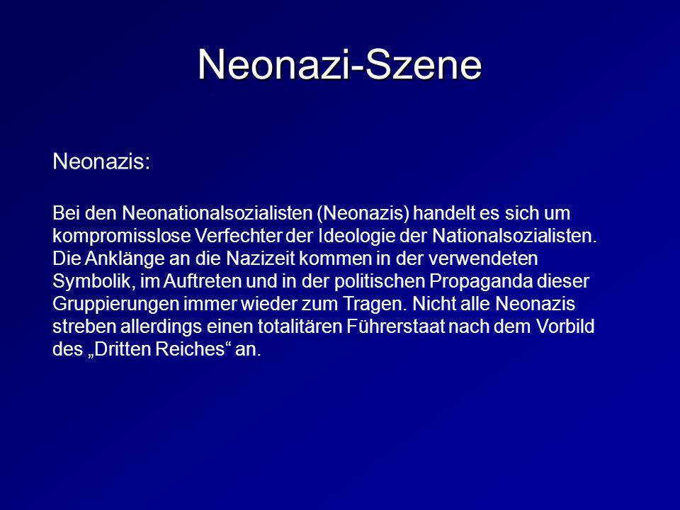 Neonazi-Szene Neonazis: