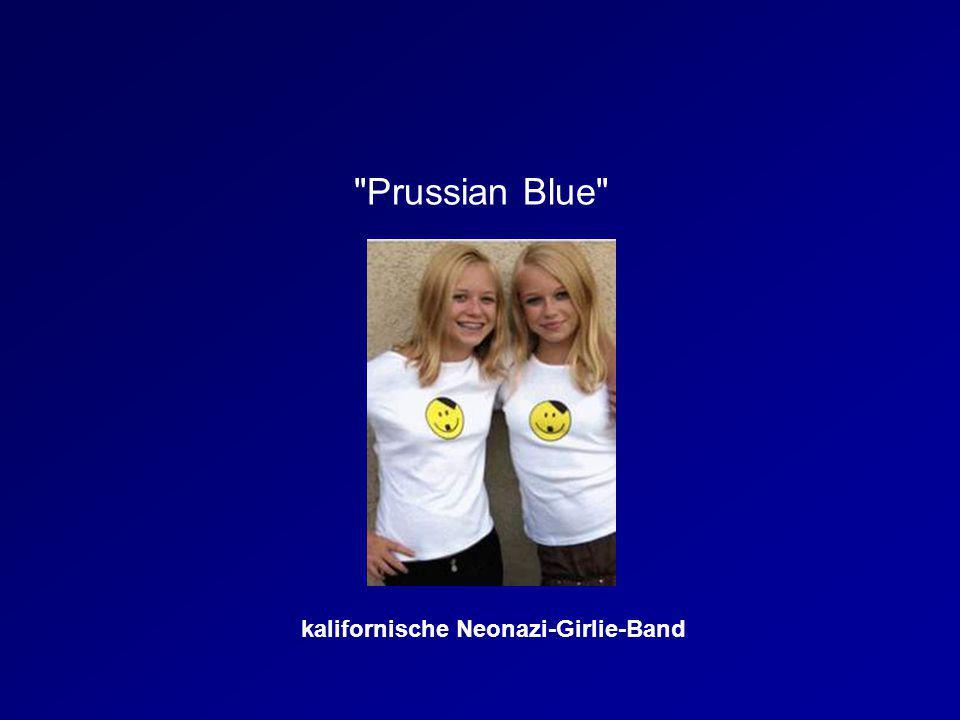 Prussian Blue kalifornische Neonazi-Girlie-Band