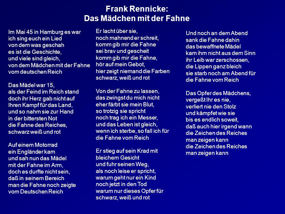 Frank Rennicke: Das Mädchen mit der Fahne