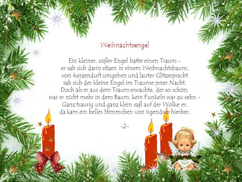 Weihnachtsengel Ein kleiner, süßer Engel hatte einen Traum -