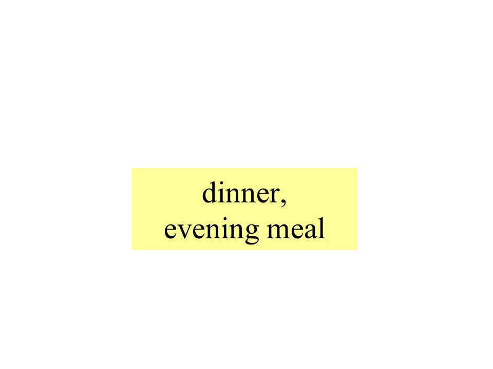 dinner, evening meal