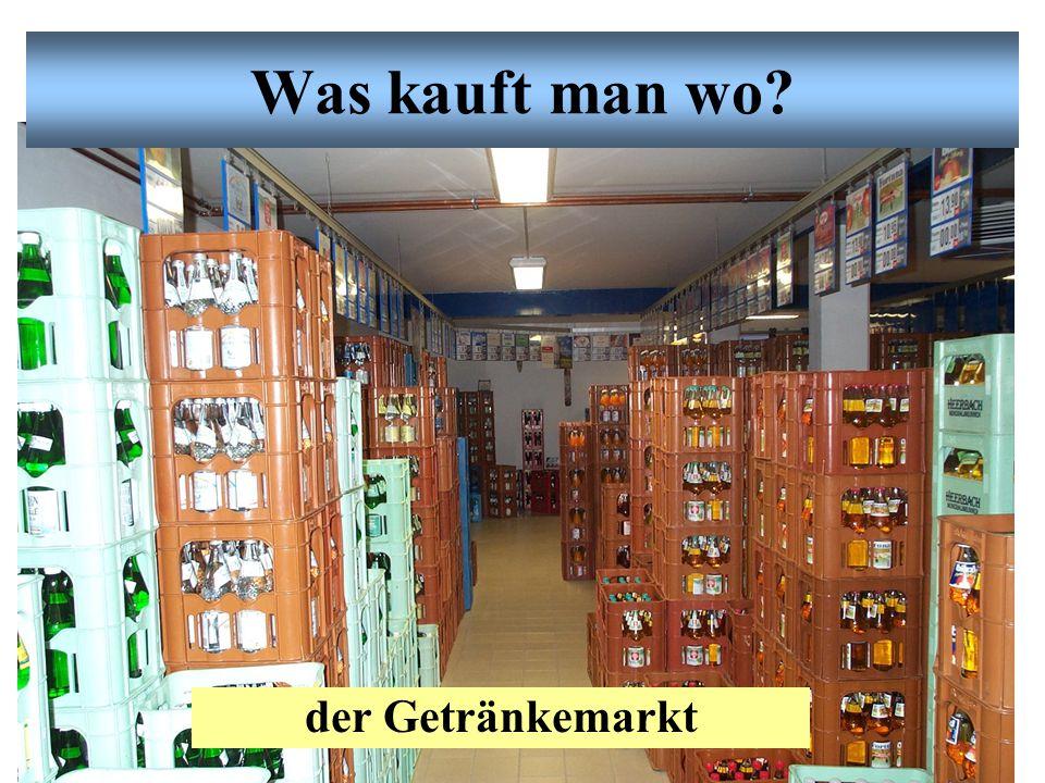 Was kauft man wo der Getränkemarkt