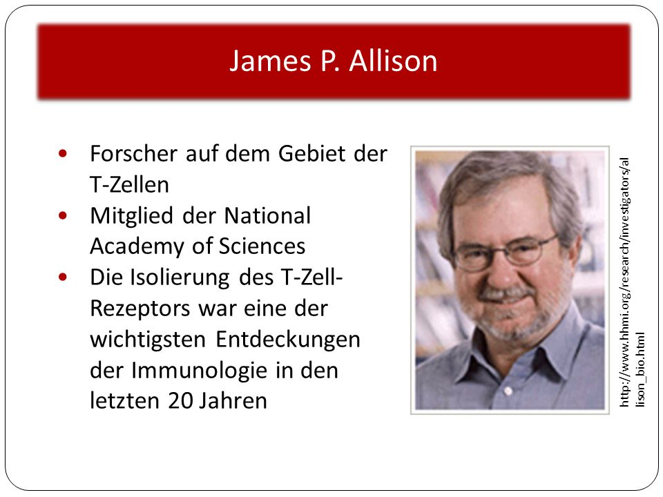 James P. Allison Forscher auf dem Gebiet der T-Zellen