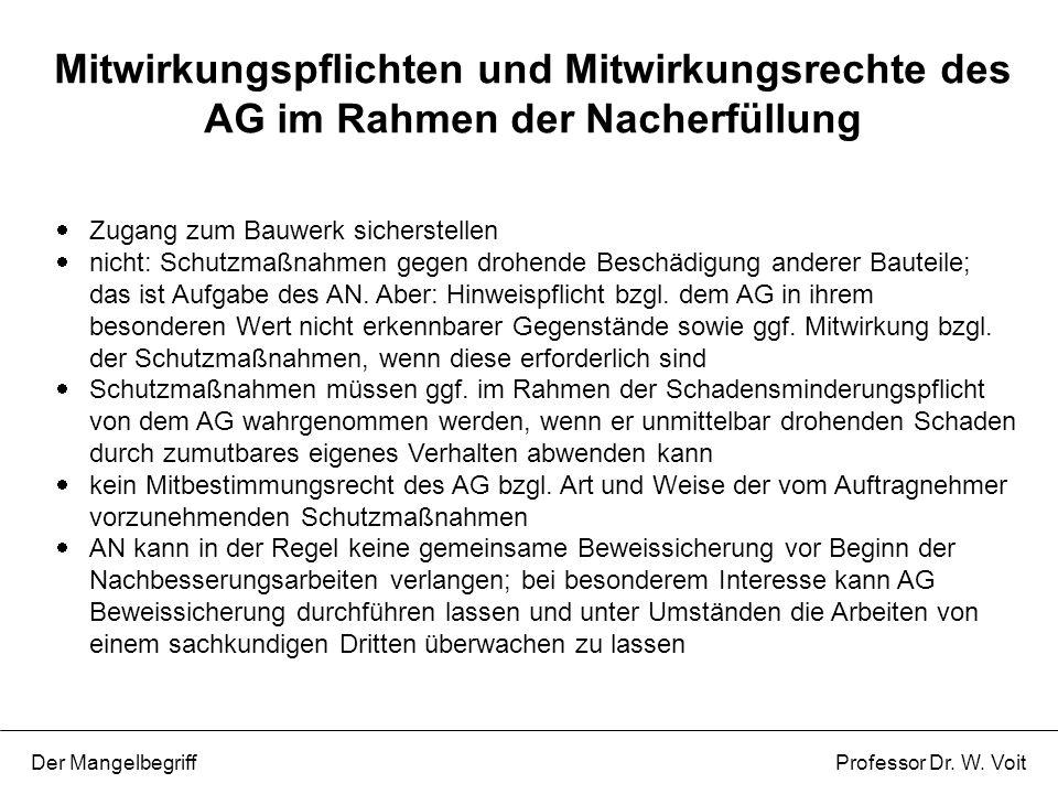 Mitwirkungspflichten und Mitwirkungsrechte des AG im Rahmen der Nacherfüllung