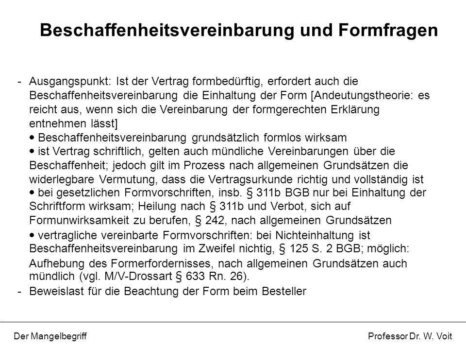 Beschaffenheitsvereinbarung und Formfragen
