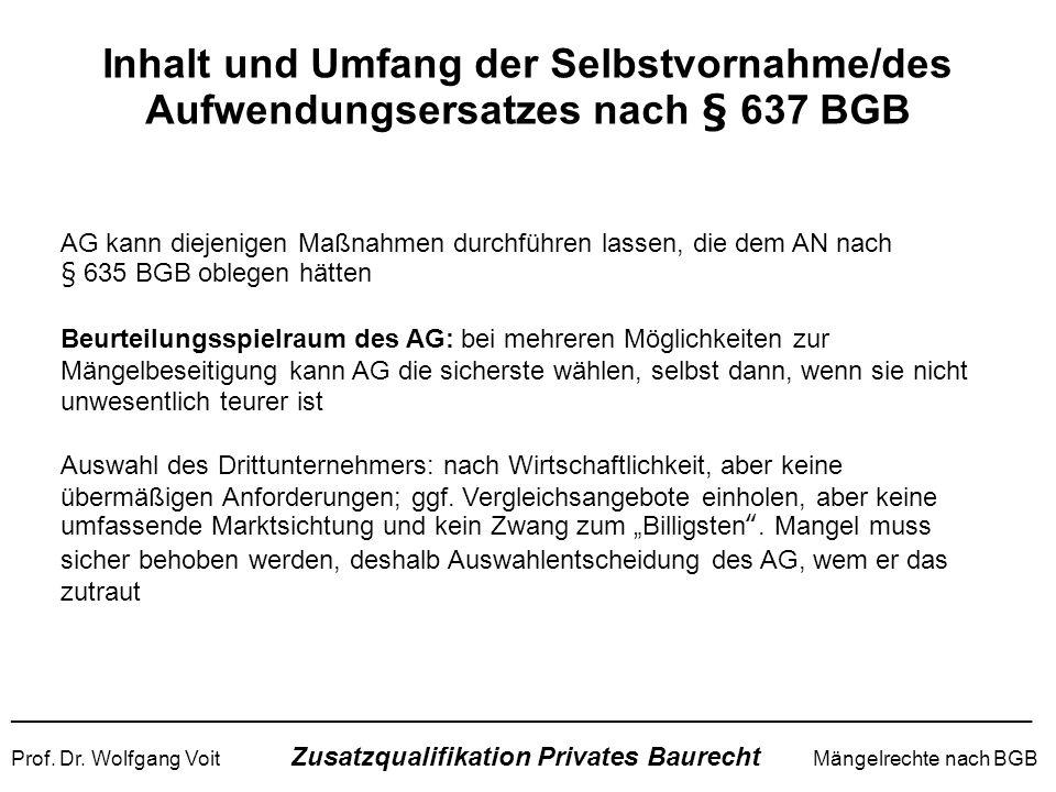 Inhalt und Umfang der Selbstvornahme/des Aufwendungsersatzes nach § 637 BGB