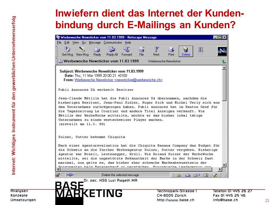 Inwiefern dient das Internet der Kunden-bindung durch E-Mailings an Kunden